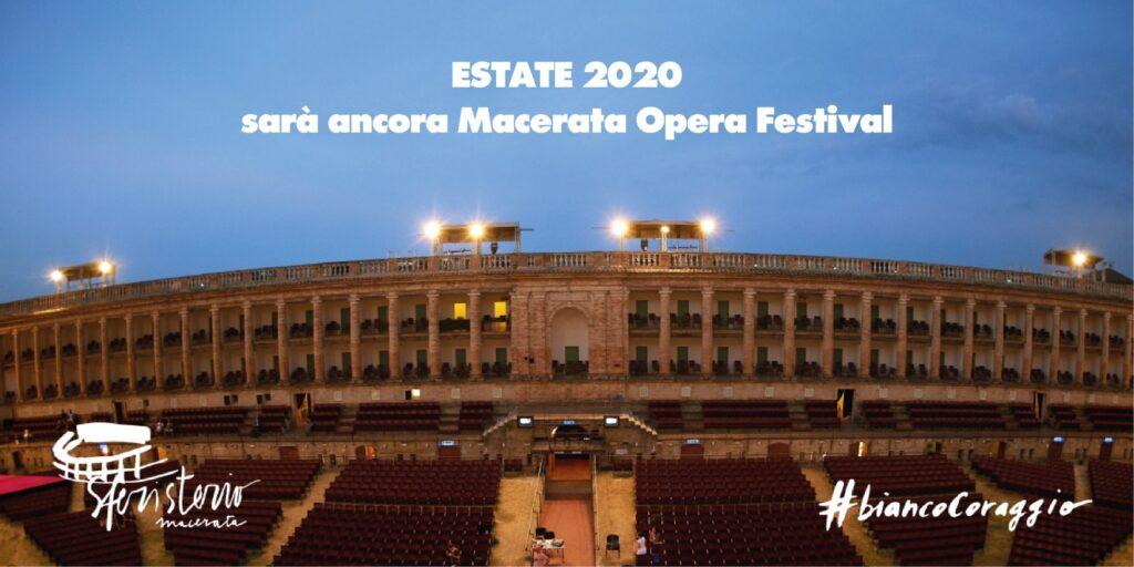 MACERATA OPERA FESTIVAL  2020 parte dal 14 luglio con #biancocoraggio