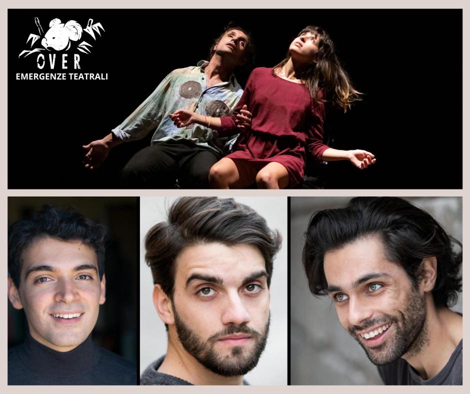 OVER/ Emergenze teatrali: i due progetti finalisti