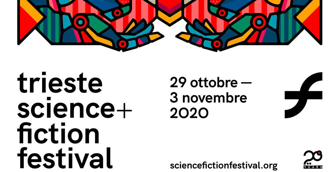 Al via il 20° TRIESTE SCIENCE+FICTION FESTIVAL in versione online