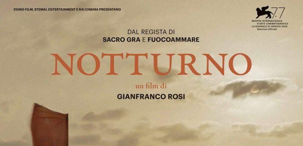NOTTURNO di Rosi per rappresentare l'Italia agli Oscar 2021