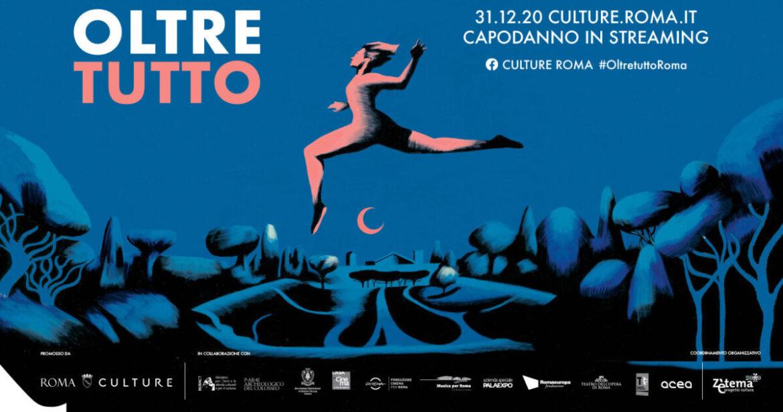 OLTRE TUTTO, il Capodanno digitale di Roma 2021