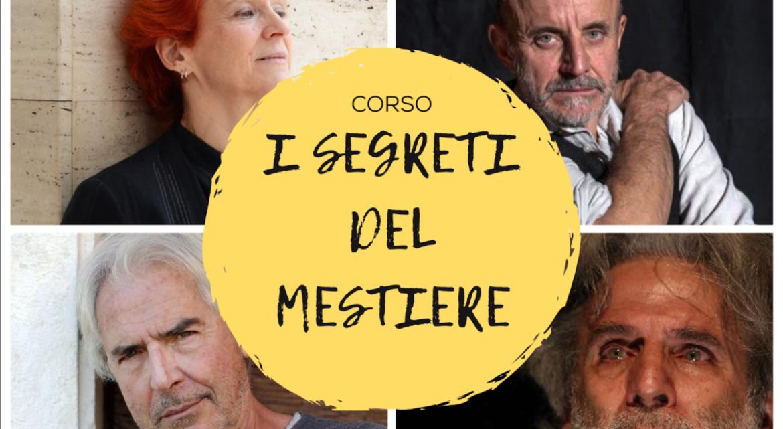 I SEGRETI DEL MESTIERE: i corsi online di Teatri Possibili con i grandi maestri