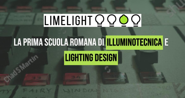 Limelight, nasce a Roma la scuola per il lighting design e illuminotecnica