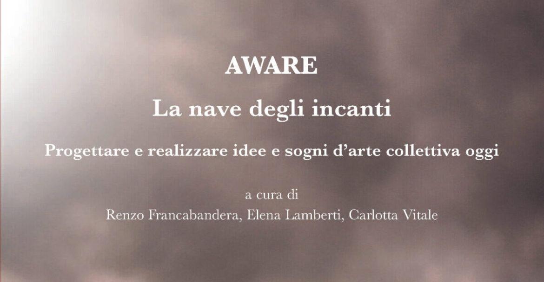 Gommalacca Teatro al Cilentart Fest, con il libro Aware – La nave degli incanti