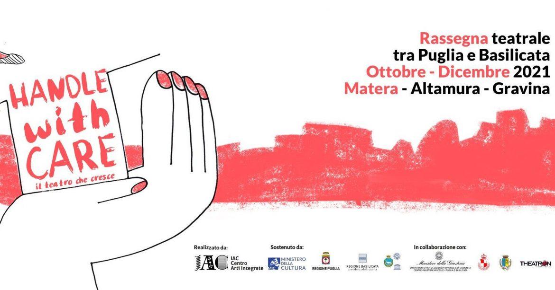 HANDLE WITH CARE, rassegna teatrale per adolescenti di Puglia e Basilicata