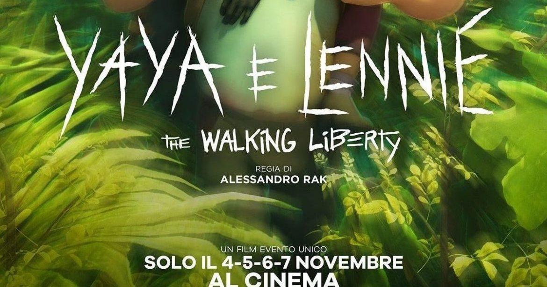 YAYA E LENNIE – THE WALKING LIBERTY di Rak nelle sale a novembre